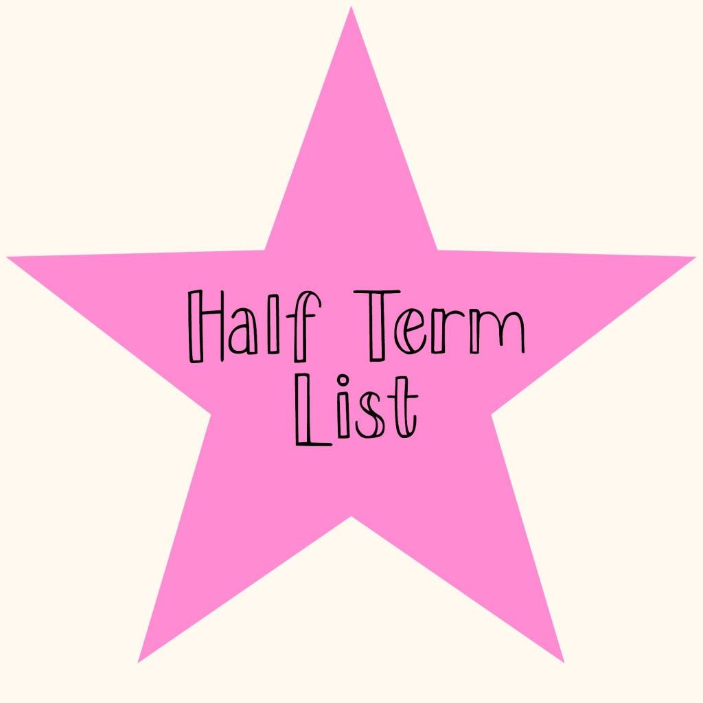 Half Term List
