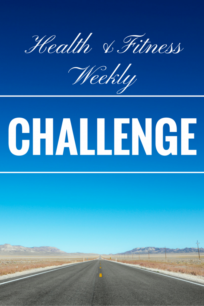 Health and Fitness Challenge #3