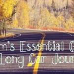 Mums essentials – Long Car Journey's