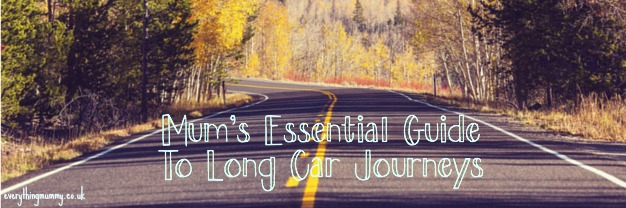 Mums essentials – Long Car Journey's