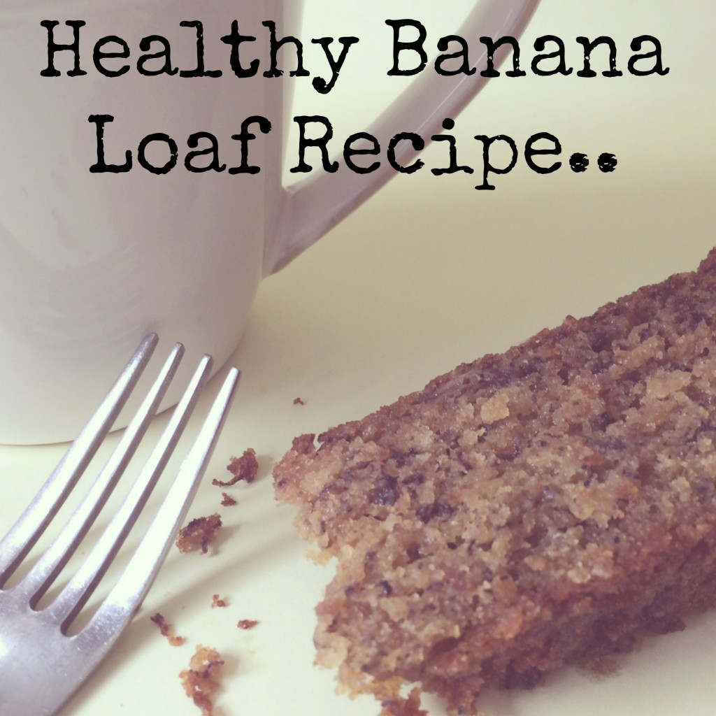 healthy banana loaf recipe