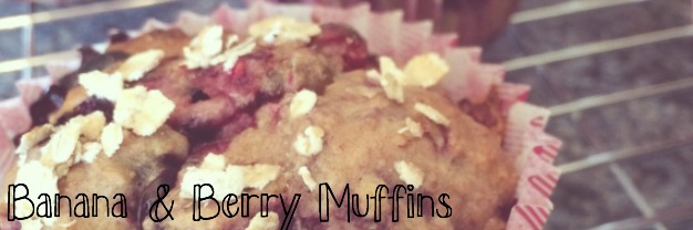 Banana And Berry Muffins