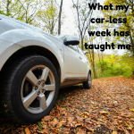 What my car-less week has taught me