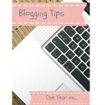 Blogging tips one year on