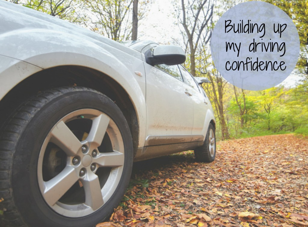 building up my driving confidence