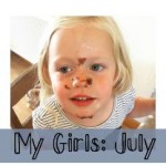 My Girls – July