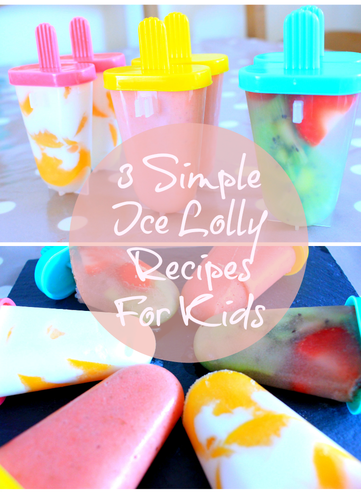 3 simple ice lolly recipes for kids