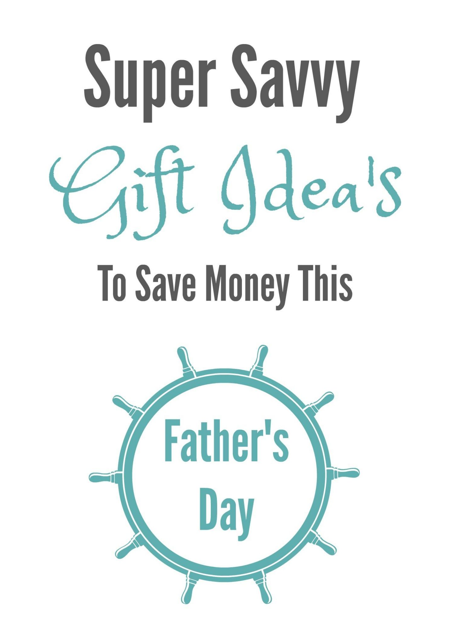 Savvy Gift Idea's This Father's Day